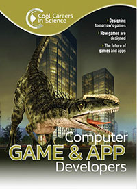 Buy Cool Careers in Science: Computer Game & App Developers from BooksDirect