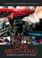 Careers with Earning Potential: Car Mechanic