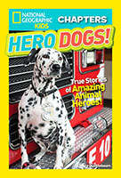 National Geographic Kids Chapters Hero Dogs