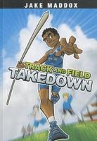 Buy Jake Maddox Boys Sports Stories: Track and Field Takedown from BooksDirect