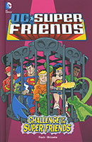 Buy DC Super Friends: Challenge of the Super Friends (DC Comics) from BooksDirect