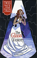 Buy Twice Told Tales: Glass Voice from BooksDirect