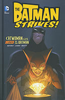 The Batman Strikes: Catwoman Gets Busted by the Batman (DC Comics)