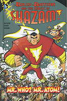 Billy Batson Magic of Shazam: Mr Who? Mr Atom! (DC Comics)