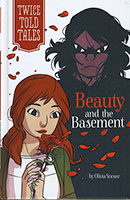 Twice Told Tales: Beauty and the Basement (hardcover)