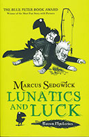 The Raven Mysteries: #3 Lunatics and Luck