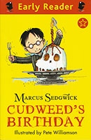 Early Reader: Marcus Sedgwick Cudweed's Birthday