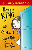 There's a King in the Cupboard (Early Reader)