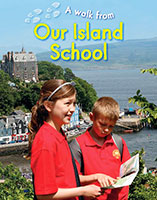 Buy A Walk From: Our Island School from BooksDirect