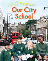 A Walk From: Our City School