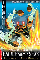 Buy EDGE: I Hero Quests: Atlantis Quest: #3 Battle for the Seas from BooksDirect