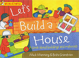 Wonderwise: Let's Build A House