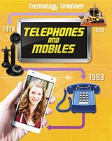 Buy Technology Timelines: Telephones and Mobiles from BooksDirect