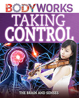 Buy BodyWorks: Taking Control: The brain and senses from BooksDirect