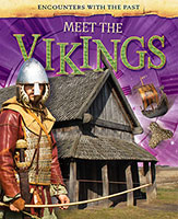 Encounters with the Past: Meet the Vikings