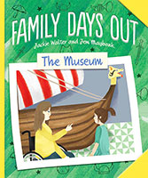 Buy Family Days Out: The Museum from BooksDirect