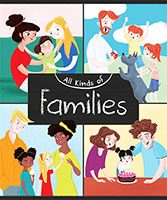 All Kinds of: Families