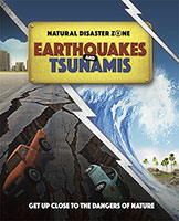 Natural Disaster Zone: Earthquakes and Tsunamis