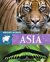 Wildlife Worlds: Asia