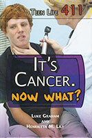 Buy Teen Life 411: It's Cancer from BooksDirect