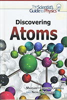 Scientist's Guide to Physics: Atoms