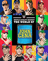 Hustle, Loyalty and Respect: The World of John Cena