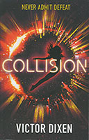 Buy Phobos Trilogy: Collision from BooksDirect