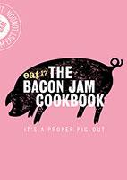 The Bacon Jam Cookbook