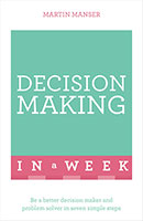 Decision Making In A Week