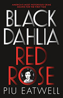 Black Dahlia, Red Rose