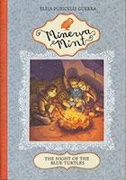 Minerva Mint: Night of the Blue Turtles