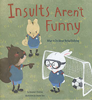 No More Bullies: Insults Aren't Funny