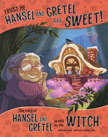 Buy The Other Side of the Story: Trust Me, Hansel and Gretel are Sweet! from BooksDirect