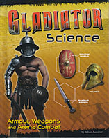 Warrior Science: Gladiator Science