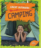 Adventures in the Great Outdoors: Camping