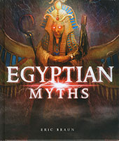 Mythology Around the World: Egyptian Myths