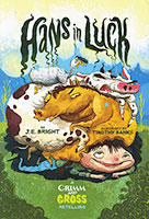 Buy Grimm Gross: Hans In Luck from BooksDirect