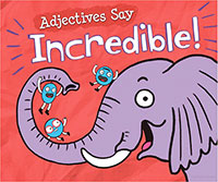 Buy Word Adventures: Adjectives Say Incredible from BooksDirect
