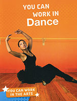 Buy You Can Work In The Arts: You Can Work in Dance from BooksDirect