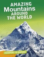 Buy Passport to Nature: Amazing Mountains Around The World from BooksDirect