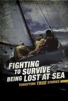 Buy Fighting To Survive: Being Lost At Sea from Carnival Education