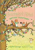 Buy Heartwood Hotel: #3 Better Together from BooksDirect