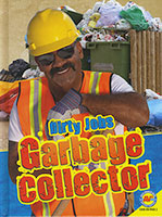 Dirty Jobs: Garbage Collector