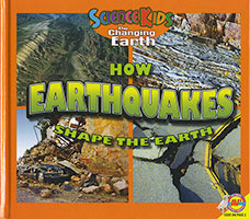 Science Kids - Changing Earth: How Earthquakes Shape the Earth