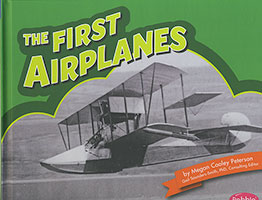 Famous Firsts: First Airplanes