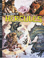 Ancient Myths: 12 Labors of Hercules (Graphic Novel)