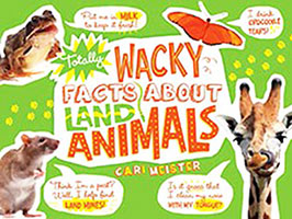 Buy Totally Wacky Facts About: Land Animals from BooksDirect