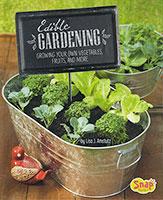 Gardening Guides: Edible Gardening