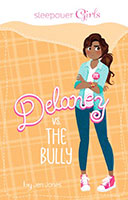 Sleepover Girls: Delaney VS The Bully