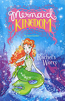 Mermaid Kingdom: Rachel's Worry
